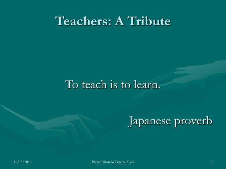 Teachers a tribute1