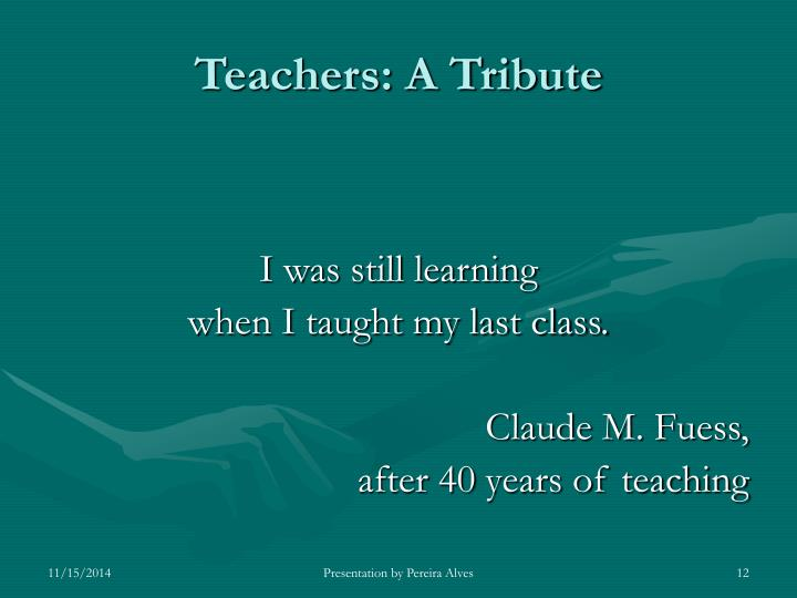 Teachers: A Tribute