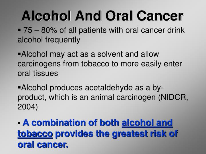 Alcohol And Oral Cancer