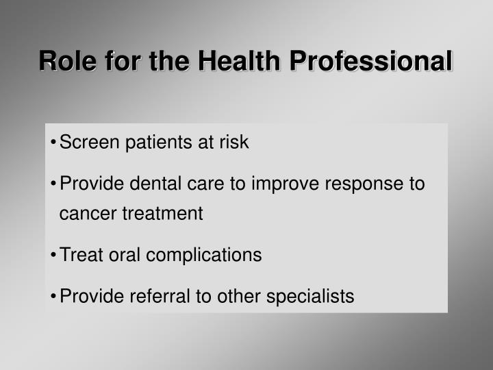 Role for the Health Professional