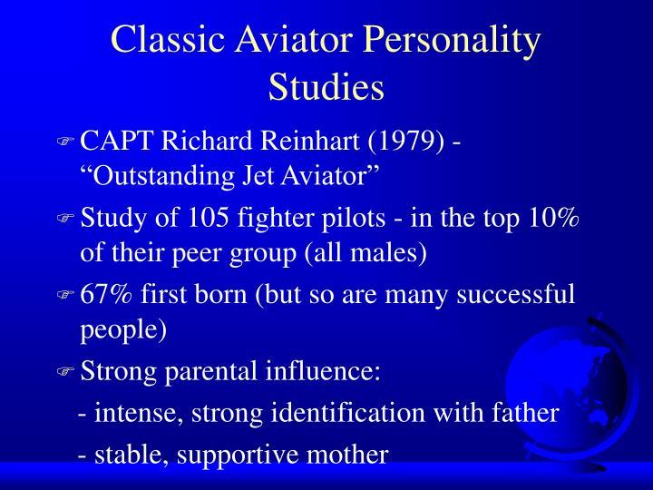 Classic Aviator Personality Studies
