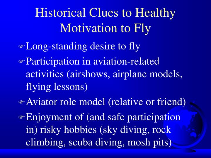 Historical Clues to Healthy Motivation to Fly