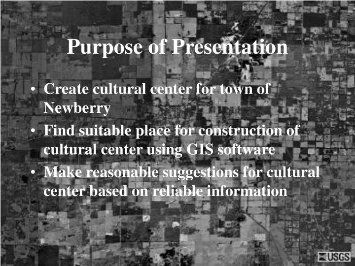 Purpose of presentation
