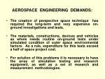 aerospace engineering demands