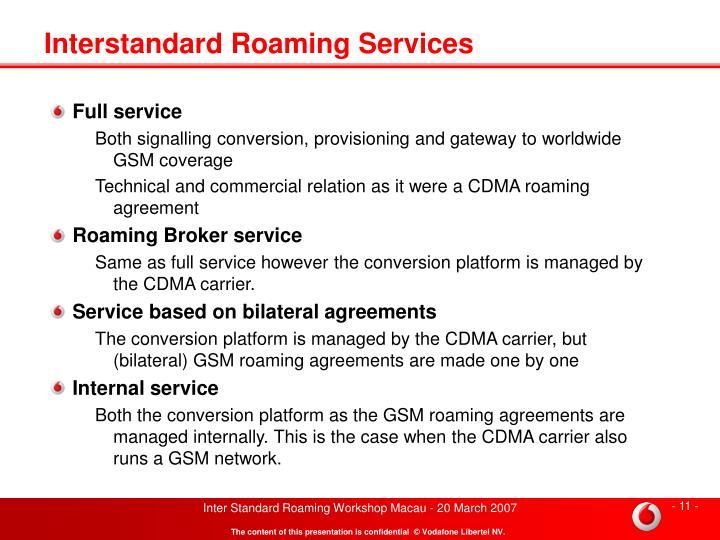 Interstandard Roaming Services
