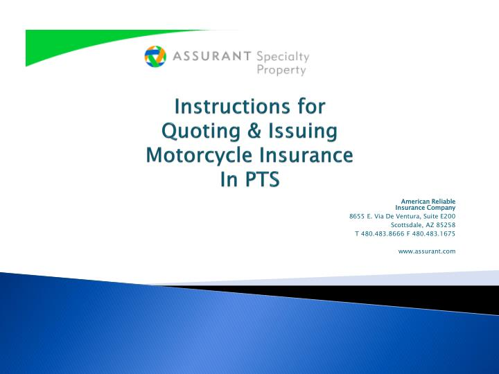 instructions for quoting issuing motorcycle insurance in pts n.