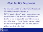 csas are not responsible