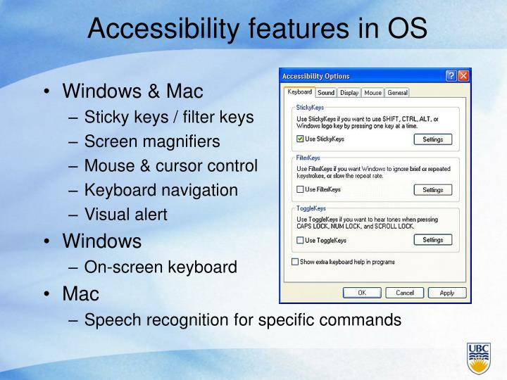 Accessibility features in OS