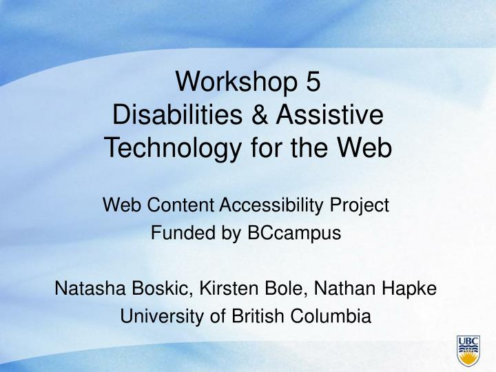 Workshop 5 disabilities assistive technology for the web