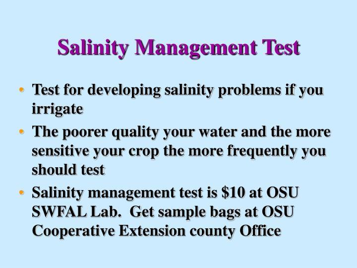Salinity Management Test