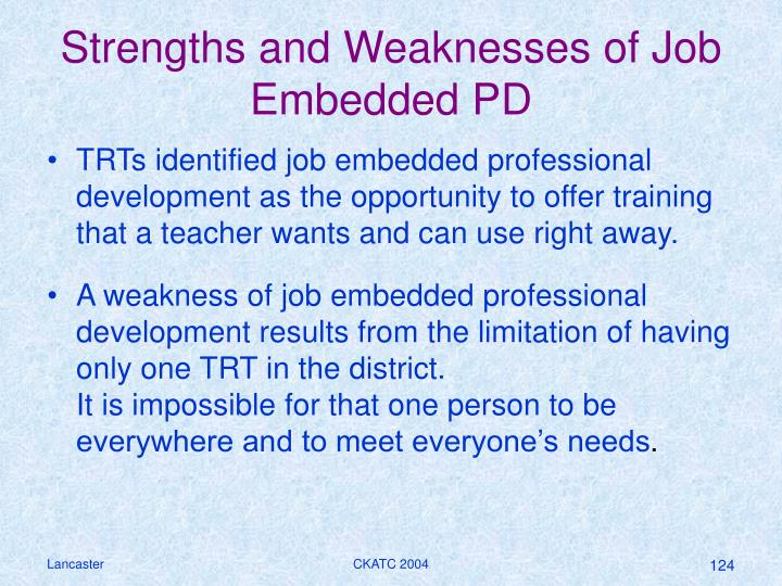 Strengths and Weaknesses of Job Embedded PD