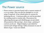 the power source