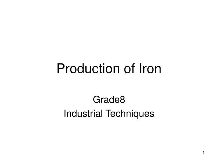production of iron n.