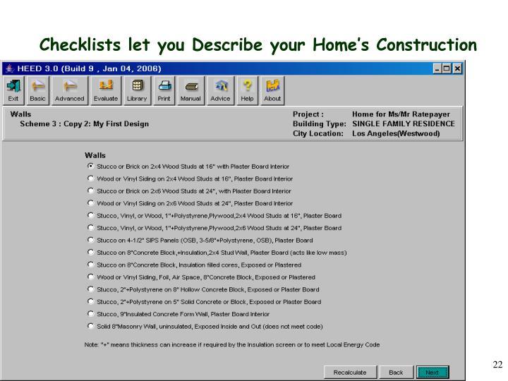 Checklists let you Describe your Home's Construction