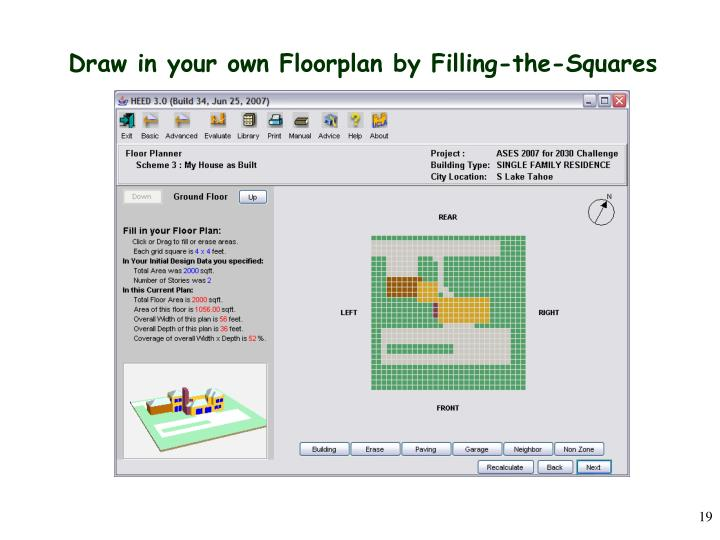 Draw in your own Floorplan by Filling-the-Squares