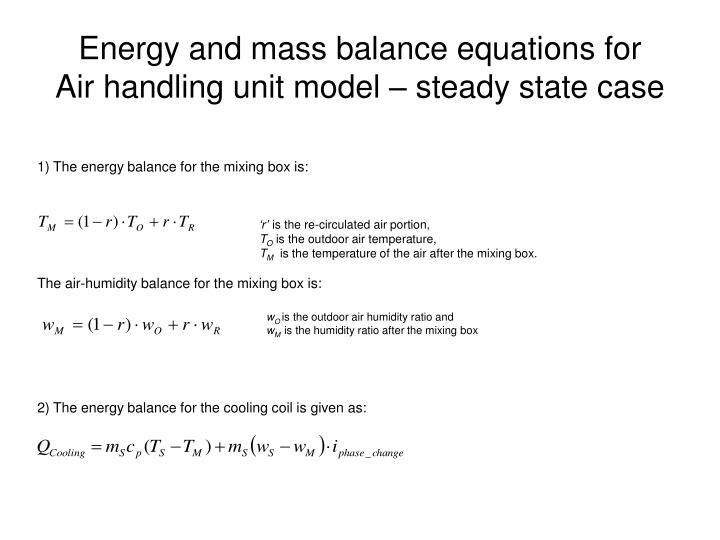 Energy and mass balance equations for