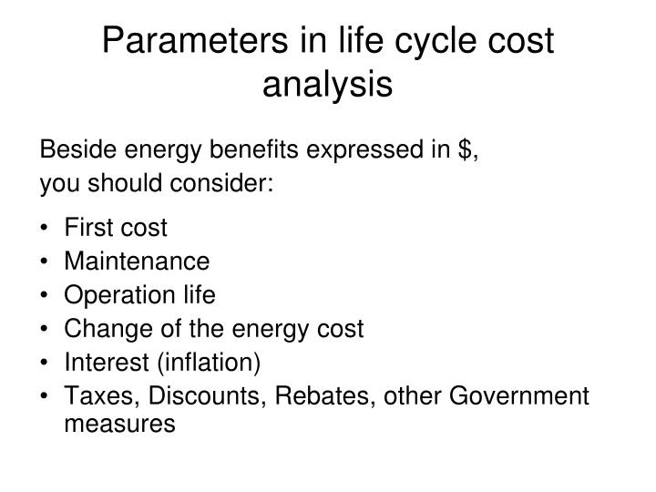 Parameters in life cycle cost analysis