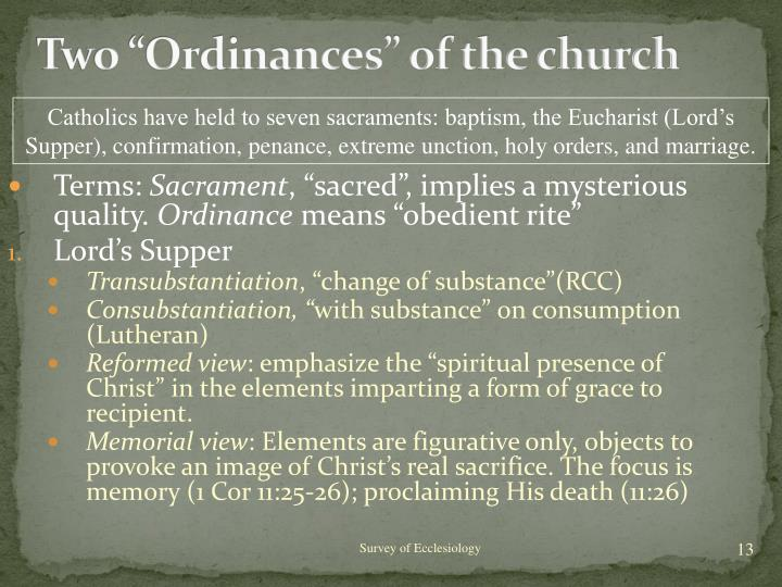 "Two ""Ordinances"" of the church"