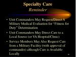specialty care reminder
