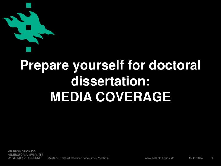 Prepare yourself for doctoral dissertation media coverage