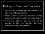 underpass streets and sidewalks