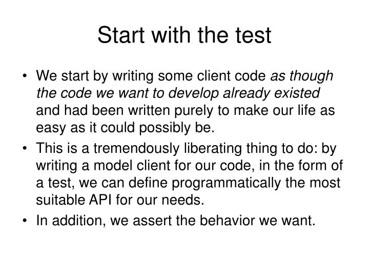 Start with the test