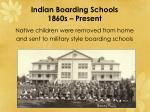 indian boarding schools 1860s present