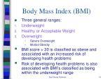 body mass index bmi1