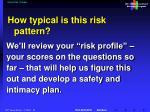 recent risk changes