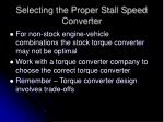 selecting the proper stall speed converter