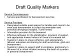 draft quality markers
