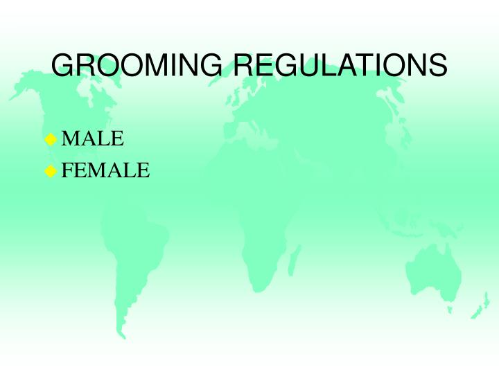 GROOMING REGULATIONS