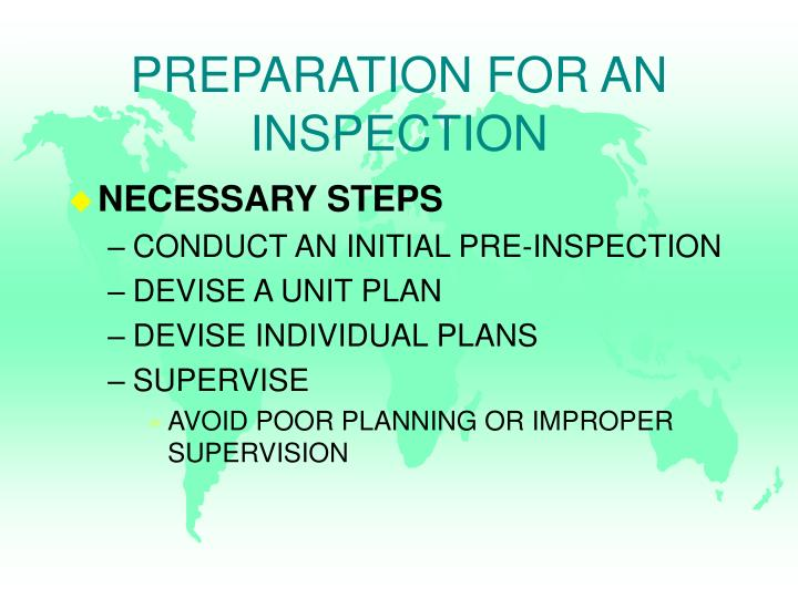 PREPARATION FOR AN INSPECTION