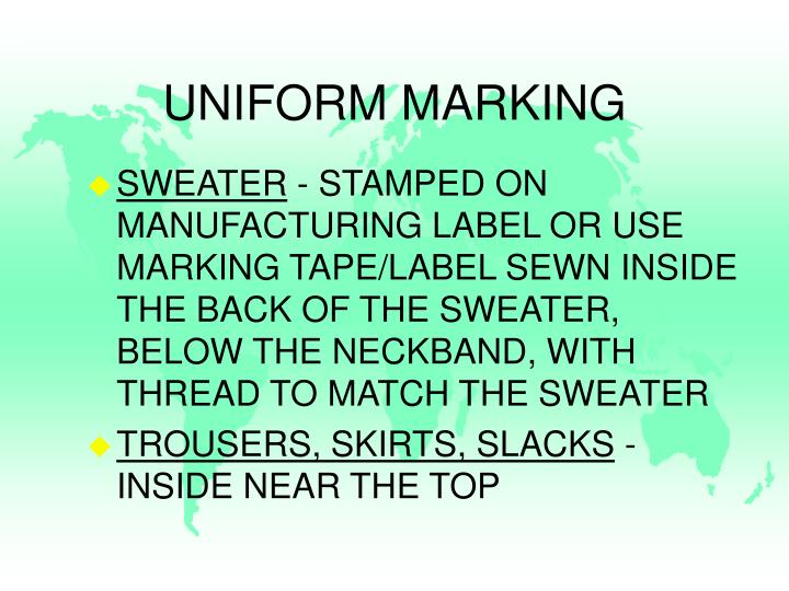 UNIFORM MARKING