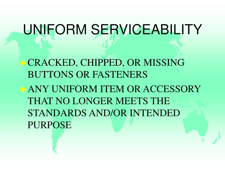UNIFORM SERVICEABILITY