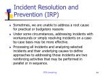 incident resolution and prevention irp1