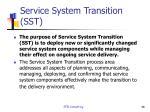 service system transition sst