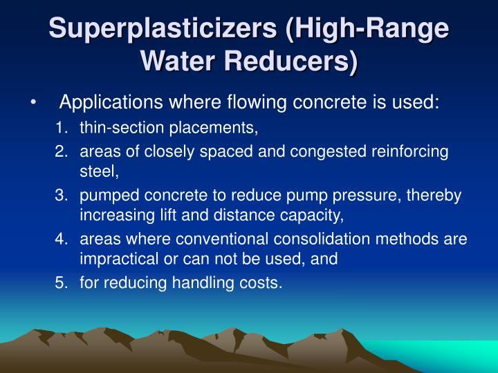 Superplasticizers (High-Range Water Reducers)