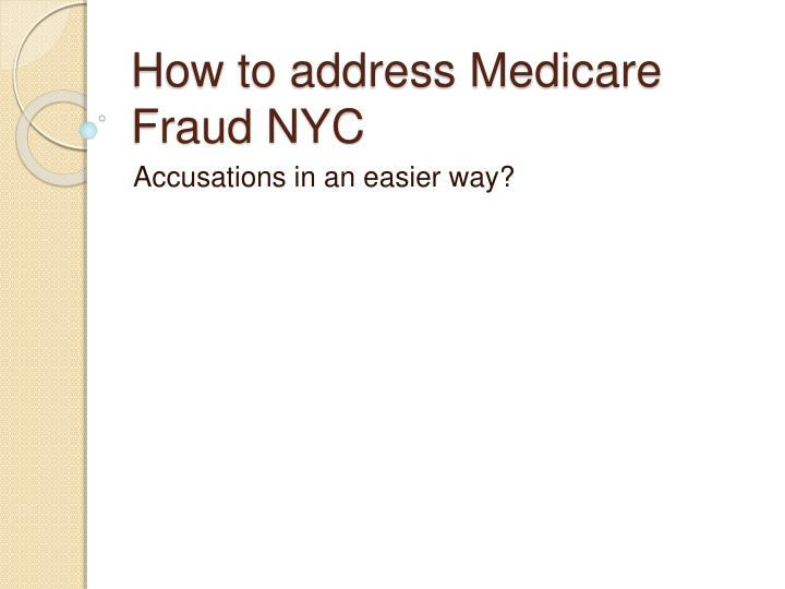 How to address medicare fraud nyc