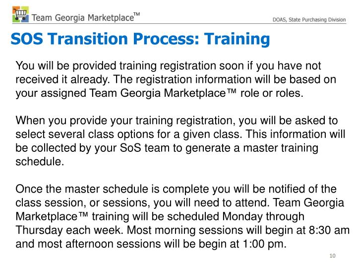 You will be provided training registration soon if you have not received it already. The registration information will be based on your assigned Team Georgia Marketplace™ role or roles.