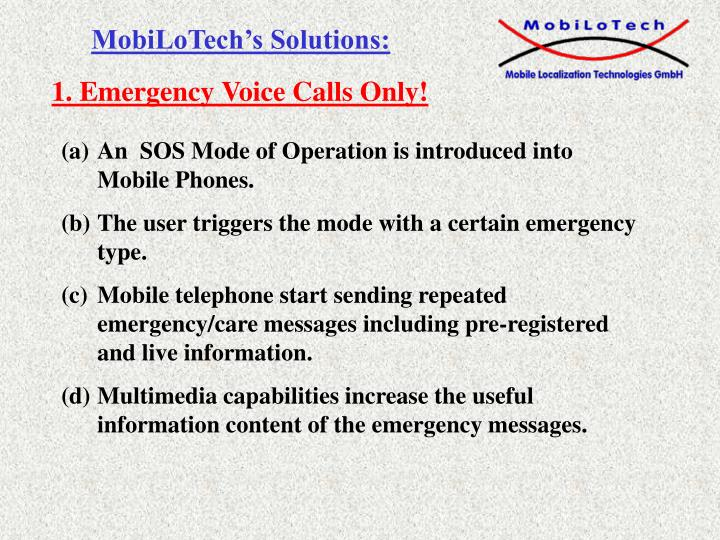 1. Emergency Voice Calls Only!