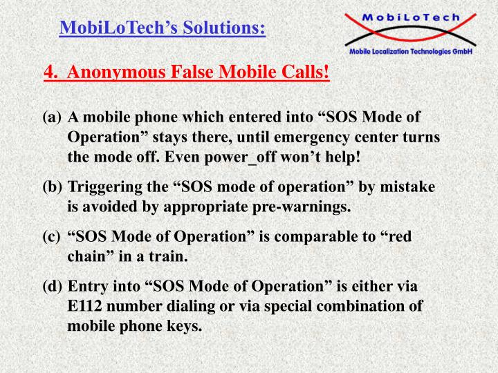 4.  Anonymous False Mobile Calls!