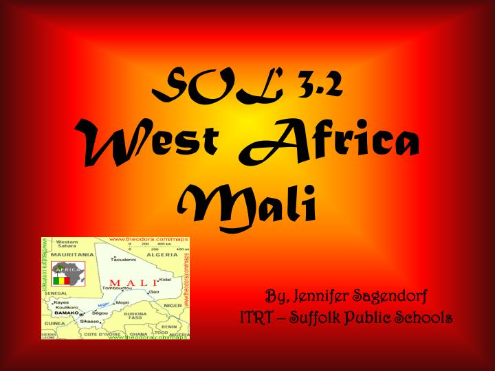 Ppt sol 32 west africa mali powerpoint presentation id6665944 sol 32west africa mali toneelgroepblik Choice Image