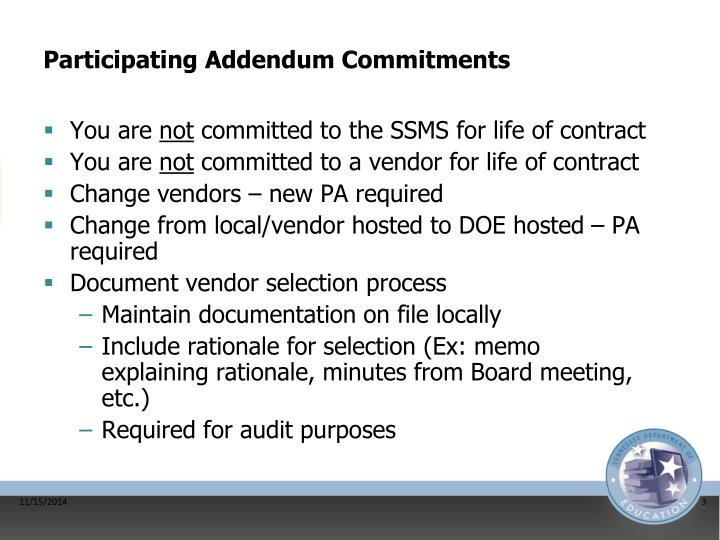 Participating addendum commitments