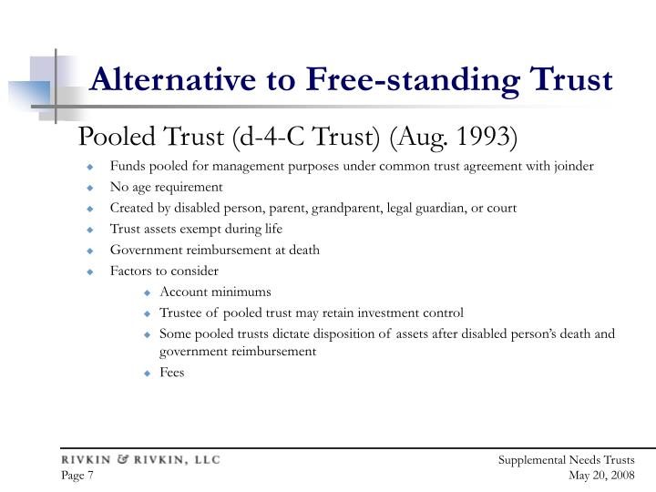 Alternative to Free-standing Trust