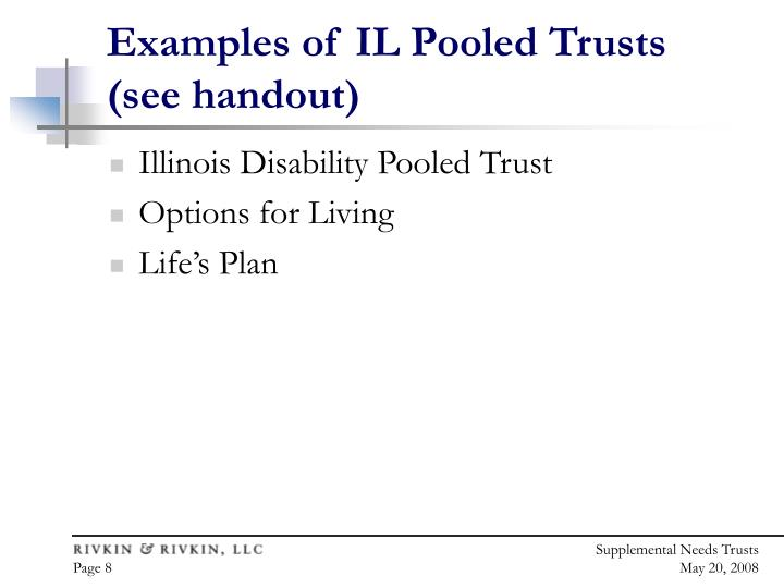 Examples of IL Pooled Trusts