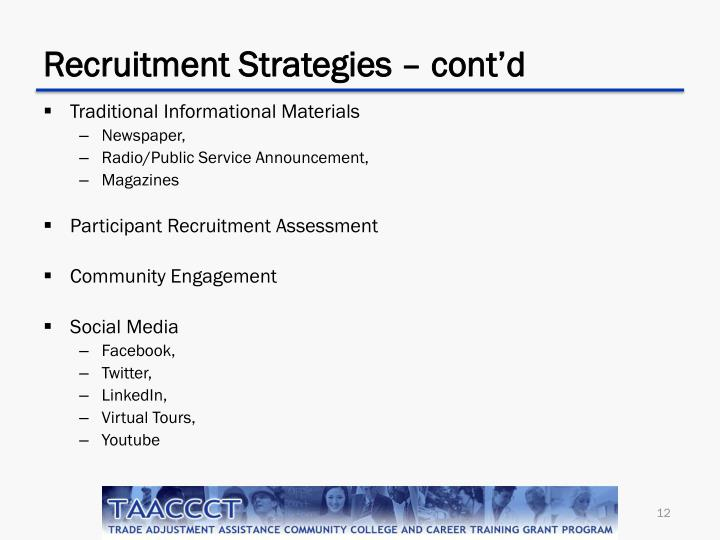 Recruitment Strategies – cont'd