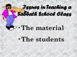 issues in teaching a sabbath school class
