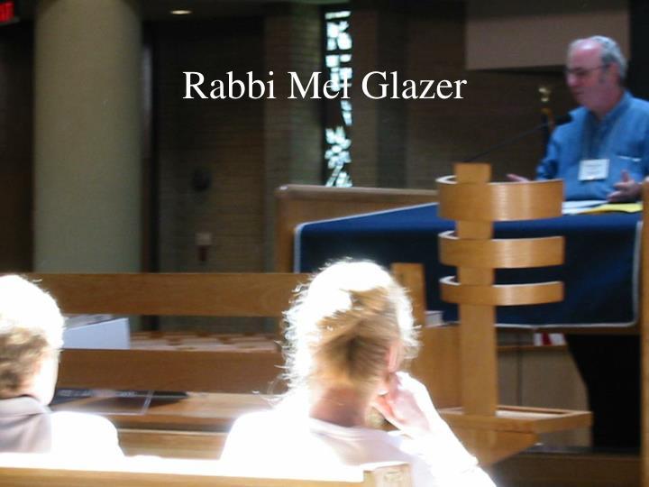Rabbi Mel Glazer