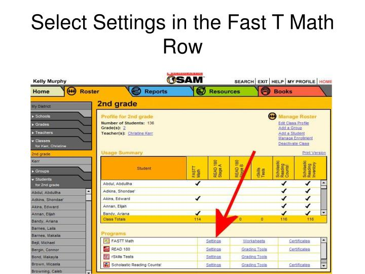 Select Settings in the Fast T Math Row